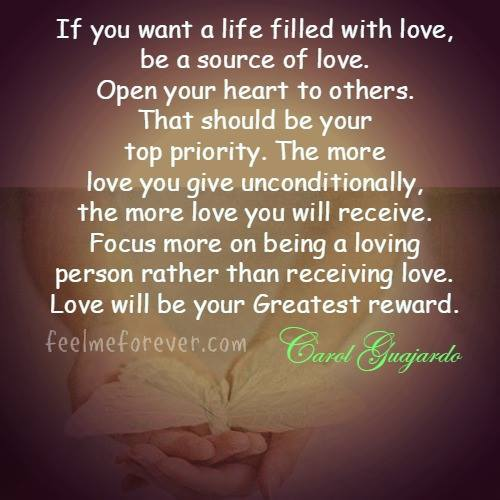 If you want a life filled with love