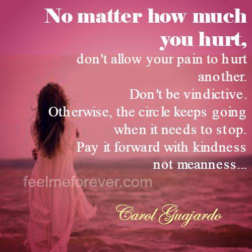 No matter how much you hurt
