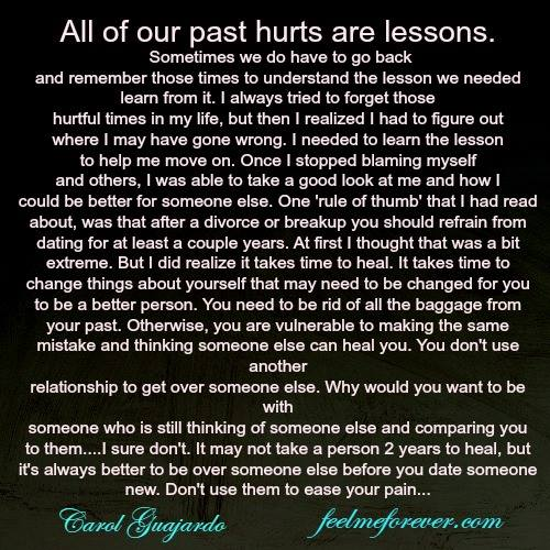 All of our past hurts are lessons.