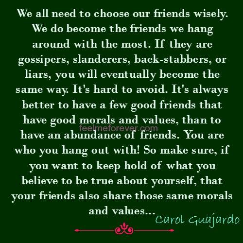 We all need to choose our friends wisely